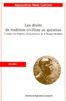 "Réponse de l'Association Henri Capitant aux Rapports ""Doing business"" de la Banque Mondiale - Les droits de tradition civiliste en question, volume 1 et traductions russe, chinoise et espagnole"
